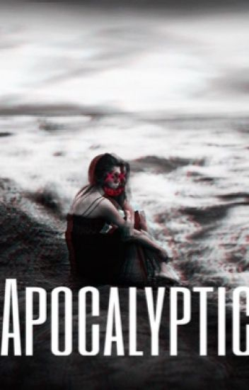 Apocalyptic // A suicide squad story