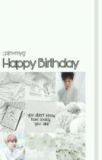 Happy Birthday || Minyoon √ by yoonminbabe_
