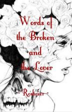 Words of the Broken and the Lover by Roshvier