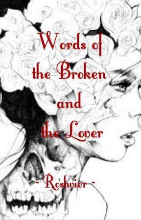 Words of the Broken and the Lover - Spoken Poetry: Sex - Wattpad