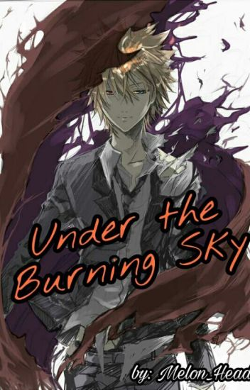Under The Burning Sky [KHR Fanfic]