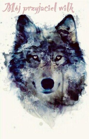Mój przyjaciel wilk