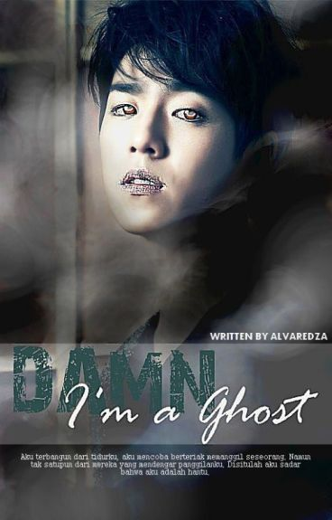 DAMN I'am a Ghost