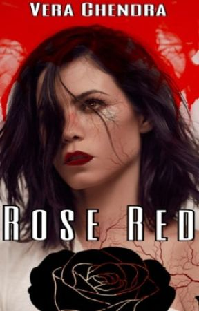 Rose Red (An Avengers Fanfiction) by VeraChendra
