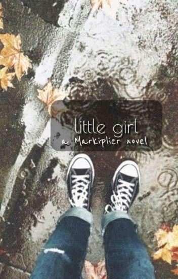 Little Girl {[ON HOLD]}