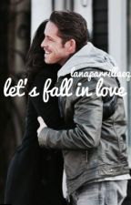 Let's Fall In Love [Sean & Lana] by LanaParrillaEQ