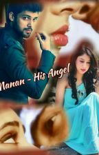 MANAN ~ His Angel.. by Shona7666