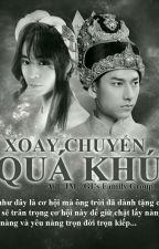 [FictionGI] - Xoay Chuyển Quá Khứ by YuQixin