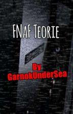 FNaF Teorie by WindowMaker006