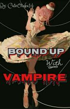 Bound Up With Vampire by CuteOtaku14