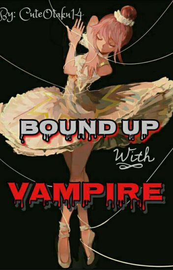 Bound Up With Vampire