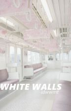 White Walls; by nicotinebix