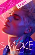 On the trail of a smoke / Love In A Bad Side by kartinnaa