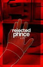 Rejected Prince ; jjk by mikyllasmh