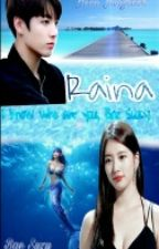 Raina [BTS MISS A FF NC21] by YooNajwaLee02