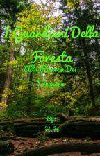 I Guardiani Della Foresta: Alla Ricerca Dei Treeners by IlariaSperanza