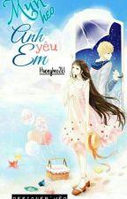 Mun Heo!!! Anh YÊU Em by Huongheo2k1