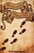 Managing mischief - A beginner's guide by Descaladumidera