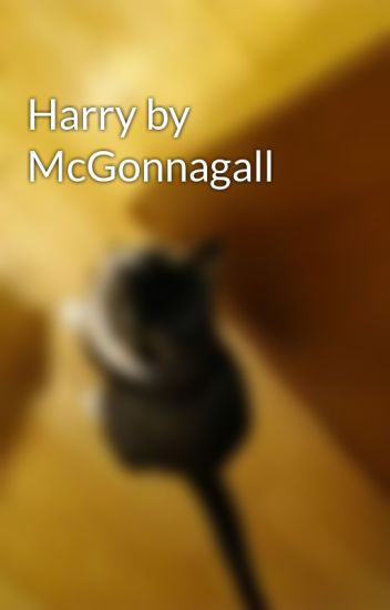 Harry by McGonnagall