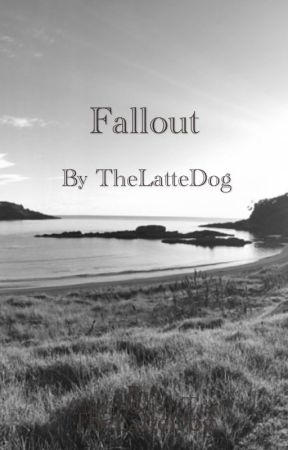 Fallout by TheLatteDog