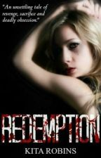 Redemption (Book Two of the Juliette Series) by TheBluePhoenix