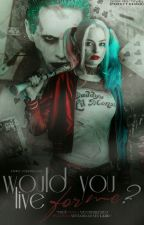 would you live for me? by puddinsquad