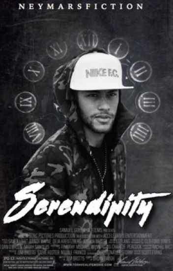 SERENDIPITY | ⇢ Neymar [short story]