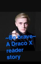 Draco X reader by Xultimate_trashX
