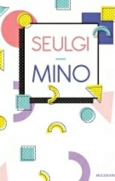 Seulgi - Mino