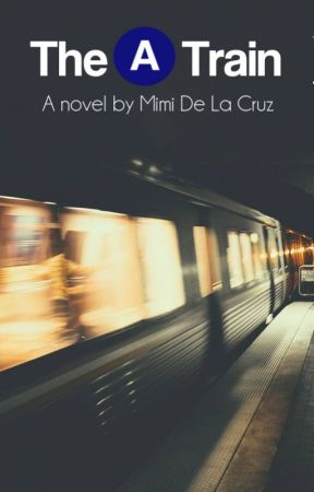 The A Train by MimiMaria_