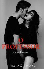 O Professor by Thaina-Souza