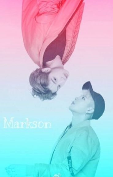 [LongFic](Markson_Jark) Tha thứ cho anh được không, vợ yêu?!