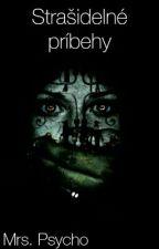 Strašidelné príbehy {Dokončené} by mrspsycho2003