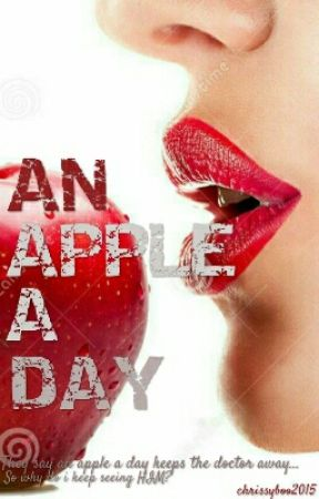 An Apple A Day by chrissyboo2015