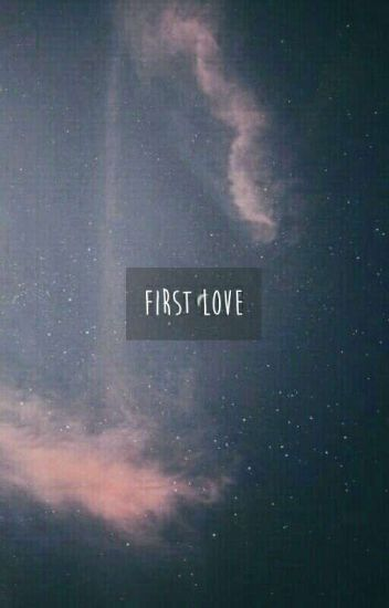 First Love -wenga √