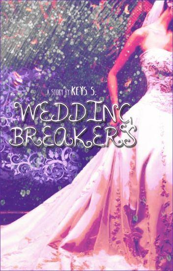 Wedding Breakers ✔