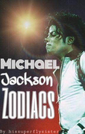 Michael Jackson Zodiacs✨ by michaaeljackson
