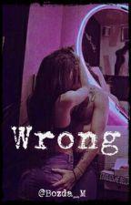 Wrong by Bozda_M