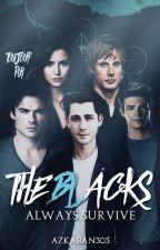 The Blacks Always Survive by Azkaban303