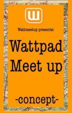 Wattpad meet up -concept- by wattmeetup