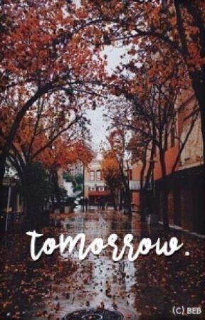 TOMORROW by BebLikeADirectioner