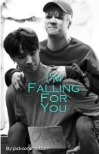 I'm Falling For You (Jackbum) by jacksonxjaebum