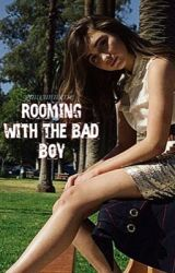 Rooming with the bad boy by gmwuniverse