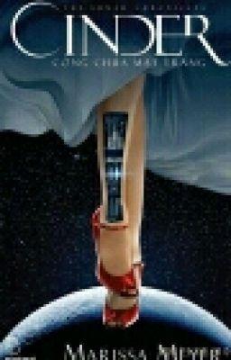 Cinder - Công chúa mặt trăng ( part 1 )