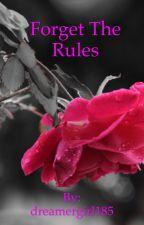 Rule breaker  by dreamergirl185