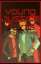Young Justice Texts by TheCircleOfCrazy