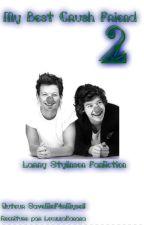 My Best (Crush) Friend 2 //Réecriture/Larry. by LouzzaBanana