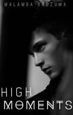 High Moments | ✓ by BurningSnowflakes_