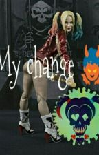 My change, harley quinn  by inexistname