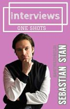 Interviews - One Shots | Sebastian Stan | by AnotherZombieGirl